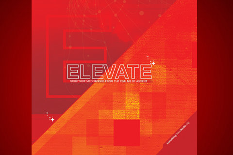 ELEVATE: Scripture Meditations from the Psalms of Ascent CD