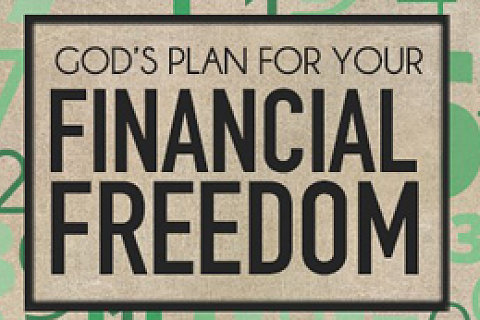 God's Plan for Your Financial Freedom