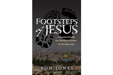 Footsteps of Jesus: A Devotional Guide for Christian Travelers in the Holy Land