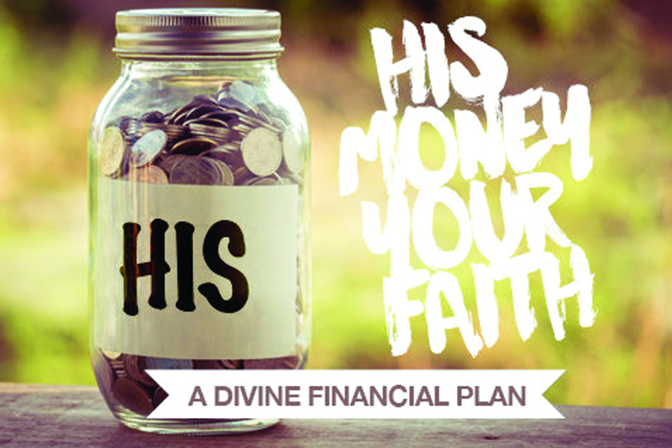 His Money, Your Faith
