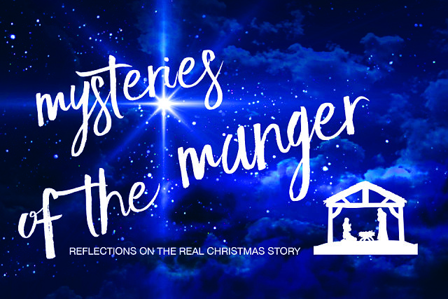 Store · Mysteries of the Manger: Reflections on the Real ...