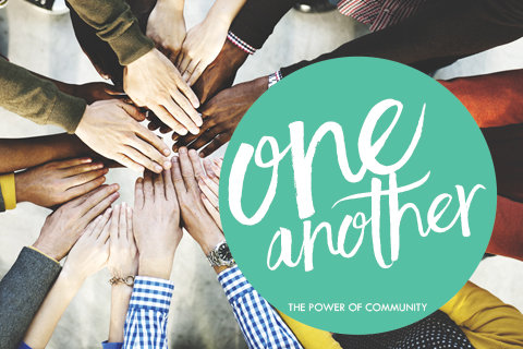 One Another: The Power of Community